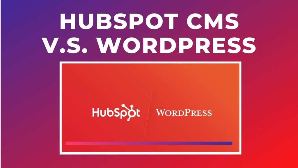 Hubspot cms vs WordPress