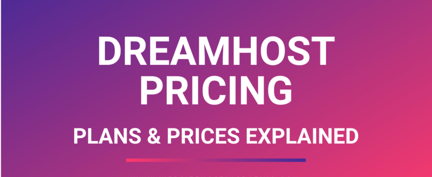 dreamhost pricing plans explained