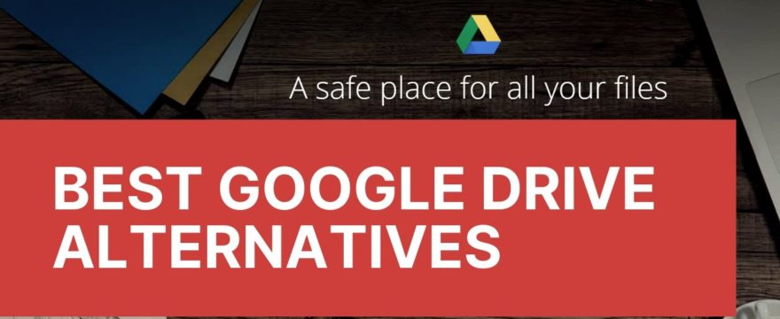 meilleures alternatives à Google Drive