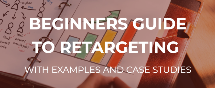 beginners guide to retargeting