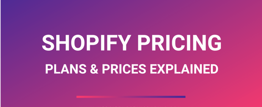 shopify pricing plans explained