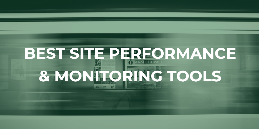 Bedste værktøjer til ydeevne og overvågning af websteder