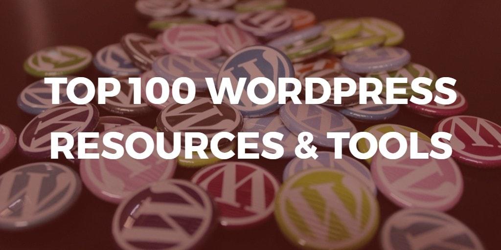 liste des meilleurs 100 WordPress ressources et outils