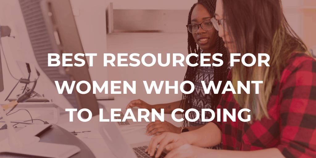 แหล่งข้อมูลออนไลน์ที่ดีที่สุดสำหรับผู้หญิงที่ต้องการเรียนรู้การเข้ารหัส